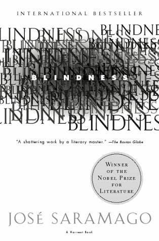 Dear Thursday: Jose Saramago's BLINDNESS [Book 2 of 2010]