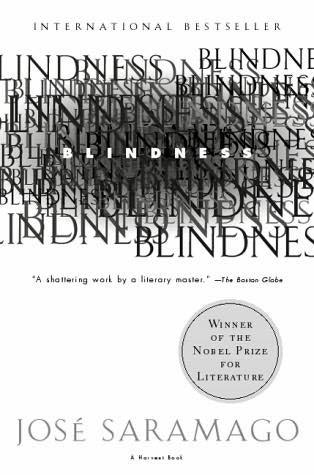 Dear Thursday: Jose Saramago's BLINDNESS [Book 2 of 2010]