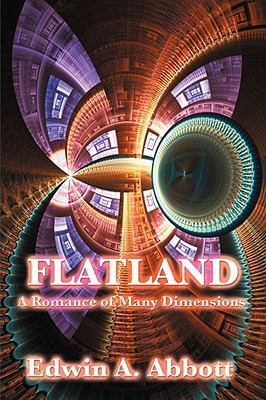 Oh, It's Tuesday: FLATLAND by Edwin A. Abbot [Book 3 of 2010]