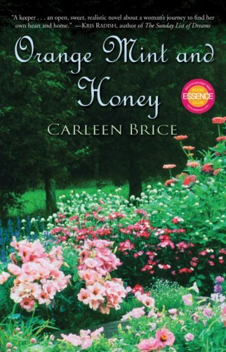Dear Thursday: ORANGE, MINT AND HONEY by Carleen Brice [Book 7 of 2010]