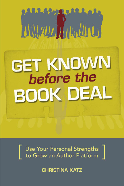 Dear Thursday: GET KNOWN BEFORE THE BOOK DEAL [Book 6 of 2010]
