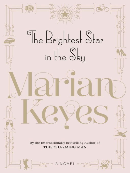 Dear Thursday: THE BRIGHTEST STAR IN THE SKY by Marian Keyes [Book 11 of 2010]
