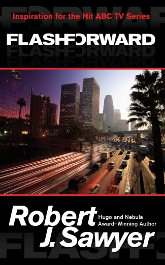 Dear Thursday: FLASHFORWARD by Robert Sawyer [Book 16 of 2010]