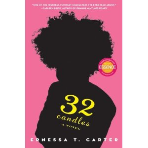 Philosophical Monday: 32 CANDLES by Ernessa T. Carter [Book 25 of 2010]