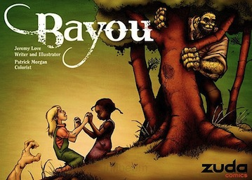 Sensational Saturday: BAYOU (vol. 1) by Jeremy Love [Book 24 of 2010]