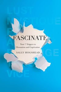 Oh, It's Tuesday: FASCINATE by Sally Hogshead [Book 21 of 2010]