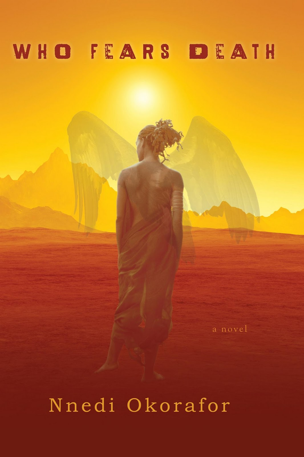 Dear Thursday: WHO FEARS DEATH by Nnedi Okorafor [Book 33 of 2010]