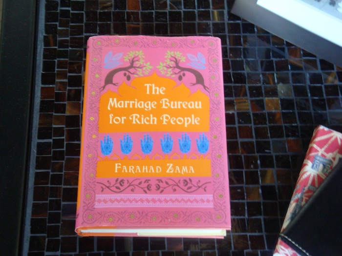 Dear Thursday: THE MARRIAGE BUREAU FOR RICH PEOPLE by Farahad Zama [Book 36 of 2010]
