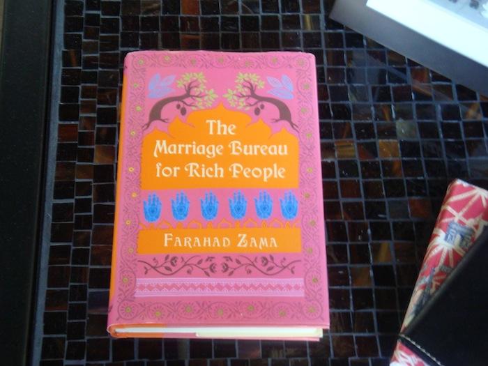 Dear Thursday: THE MARRIAGE BUREAU FOR RICH PEOPLE by Farahad Zama [Book 36 of 2010]