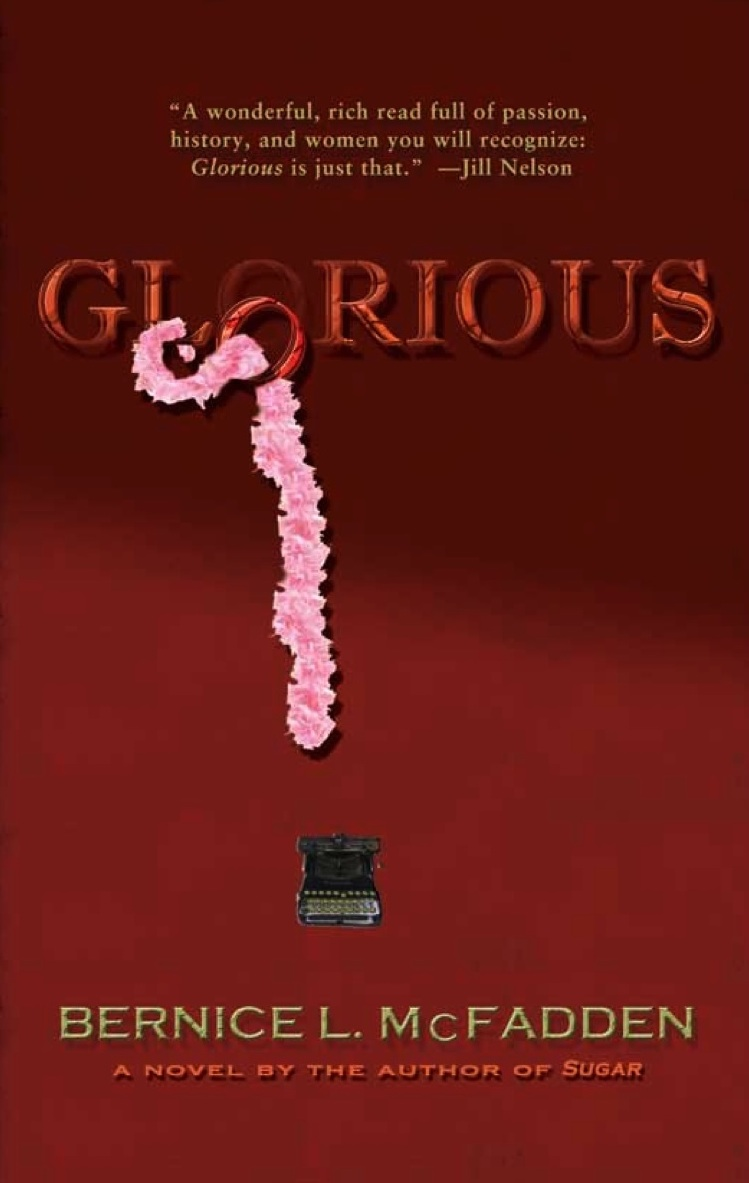 Dear Thursday: GLORIOUS by Bernice McFadden [Book 47 of 2010]