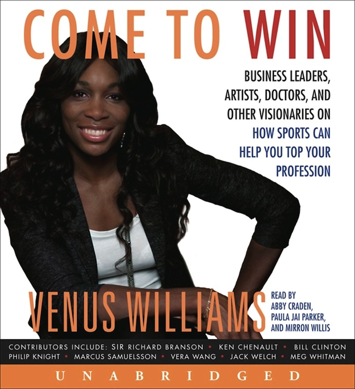 Dear Thursday: COME TO WIN by Venus Williams and Kelly E. Carter [Book 42 of 2010]