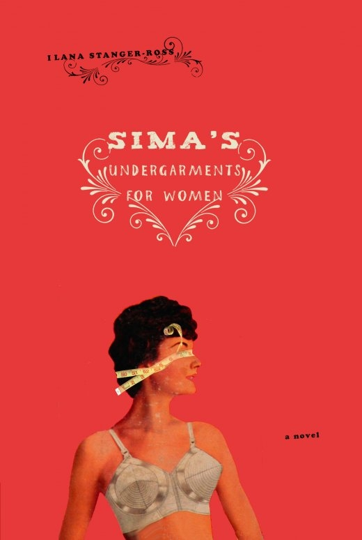 Dear Thursday: SIMA'S UNDERGARMENTS FOR WOMEN by Ilana Stanger-Ross [Book 5 of 2011]