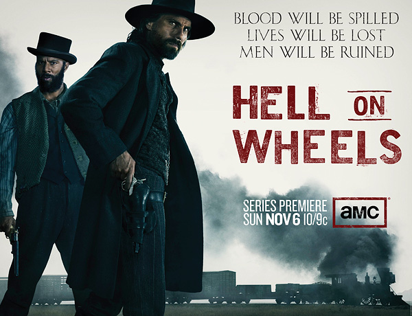HELL ON WHEELS: Fall TV 2011 [Worth Watching?]