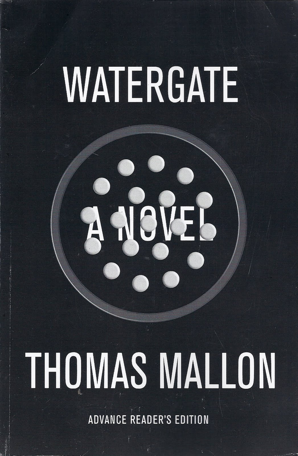 WATERGATE by Thomas Mallon: Book Review [The Ryan Dixon Line]