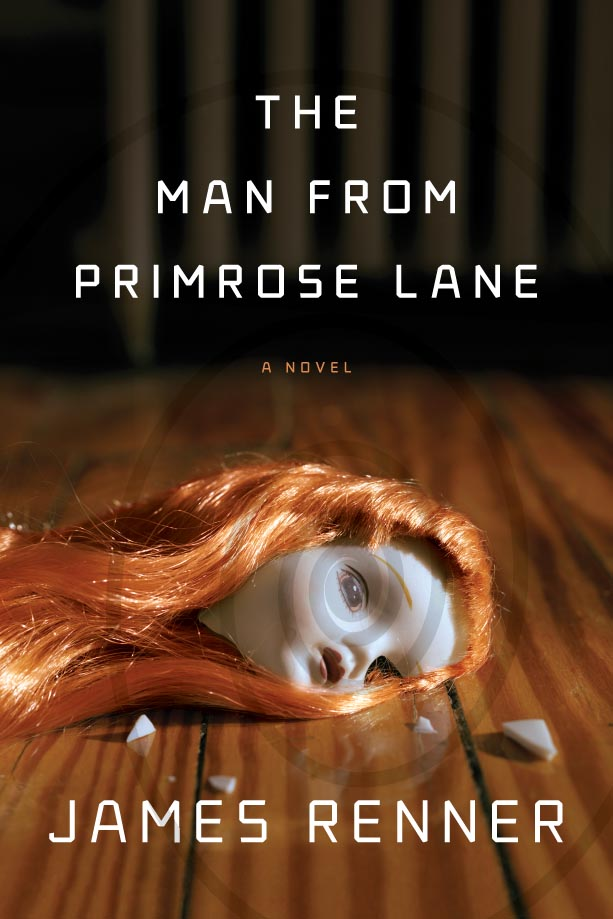 THE MAN FROM PRIMROSE LANE by James Renner: Book Review [The Ryan Dixon Line]