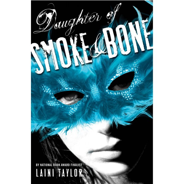 Daughter of Smoke and Bone: Hell Yeah! [Booky McBookNerd] [Book Week II]
