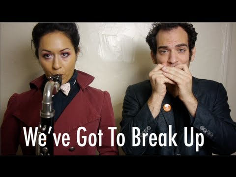 We've Got to Break Up [Procrastinate on This]