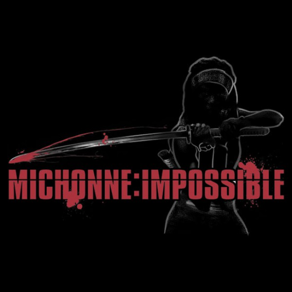 Michonne: Impossible [One More Thing Before We Go]