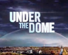 UNDER THE DOME mini-review and SHINING sequel trailer [Procrastinate on This!]